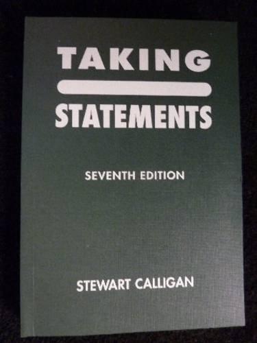 Taking Statements: Calligan, Stewart