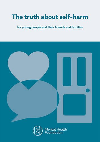 9781903645994: The Truth About Self-Harm: For Young People and Their Friends and Families 2016