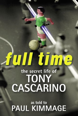 9781903650004: Full Time: The Secret Life of Tony Cascarino