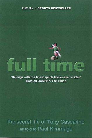 9781903650134: Full Time: The Secret Life of Tony Cascarino