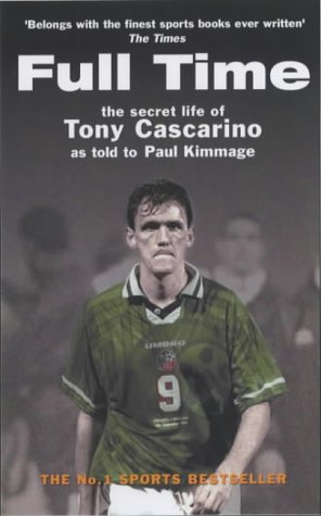 9781903650547: Full Time: The Secret Life of Tony Cascarino