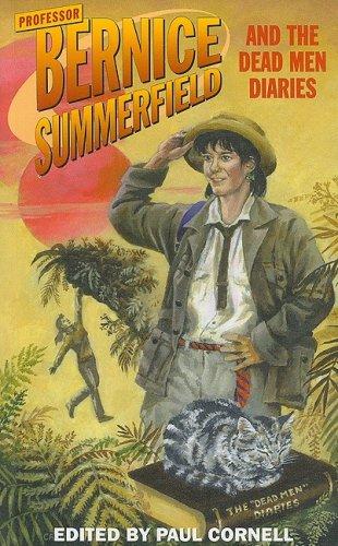 Professor Bernice Summerfield and the Dead Men Diaries