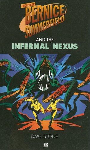 9781903654163: Professor Bernice Summerfield and the Infernal Nexus