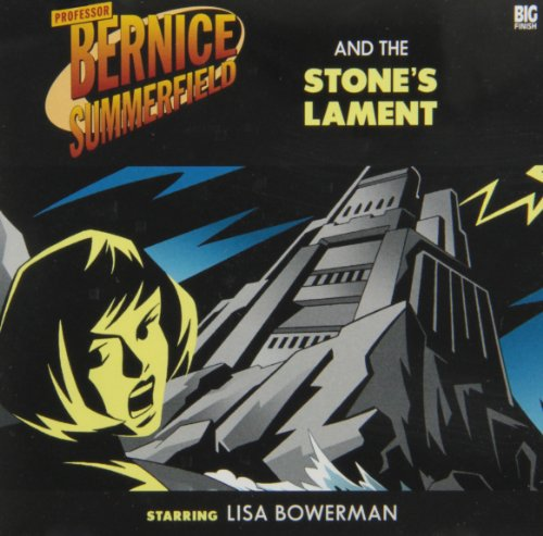 Professor Bernice Summerfield and the Stone's Lament: Mike Tucker