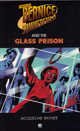 9781903654415: Professor Bernice Summerfield and the Glass Prison (Professor Bernice Summerfield Collection)