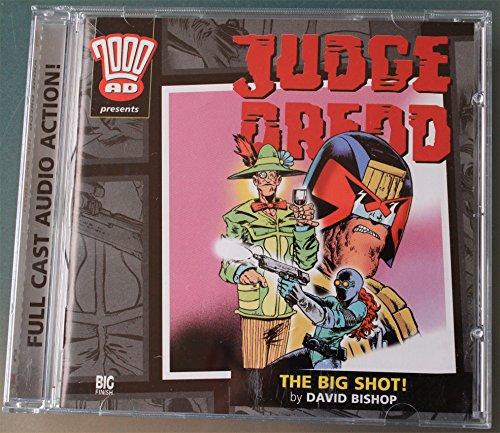 Judge Dredd - the Big Shot (2000 AD): Bishop, David