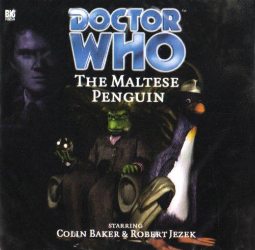 Doctor Who: The Maltese Penguin: Robert Shearman