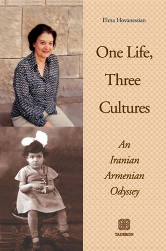 9781903656389: One Life, Three Cultures: An Iranian Armenian Odyssey