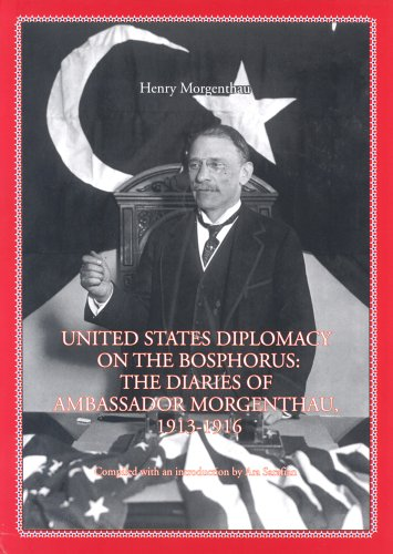United States Diplomacy On The Bosphorus: The