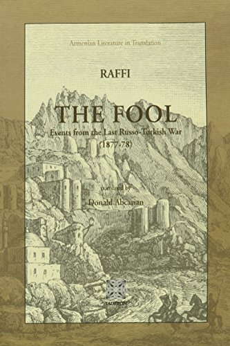 The Fool: Events from the Last Russo-Turkish War (1877-78) (Armenian Literature in Translation): ...