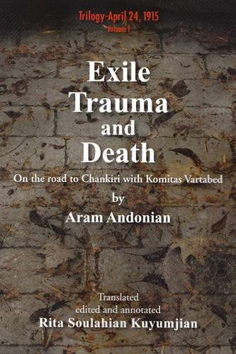 Exile, trauma and death. On the road: ANDONIAN (Aram)