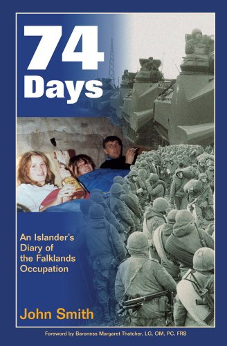 9781903657034: 74 Days: An Islander's Diary of the Falklands Occupation