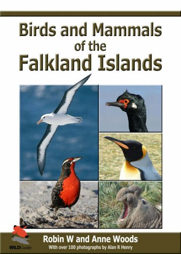 Birds and Mammals of the Falkland Islands: Woods, Robin; Woods, Anne