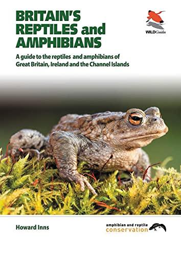 Britain's Reptiles and Amphibians: Inns, Howard