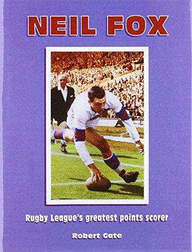 Neil Fox: Rugby League's Greatest Points Scorer