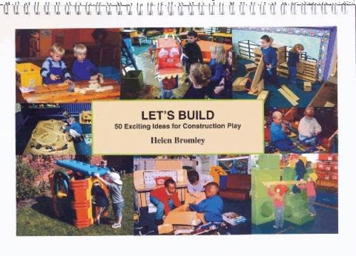 9781903670309: Let's Build: 50 Exciting Ideas For Construction Play - Content & Objectives (50 Exciting Things to Do)