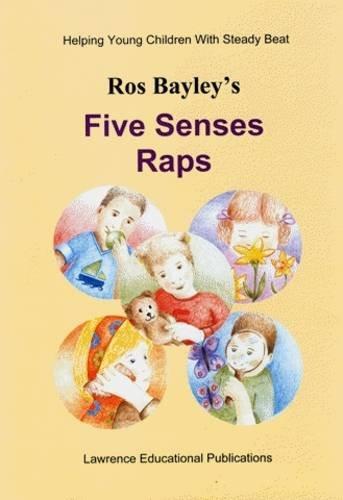Ros Bayley's Five Senses Raps: Bayley, Ros