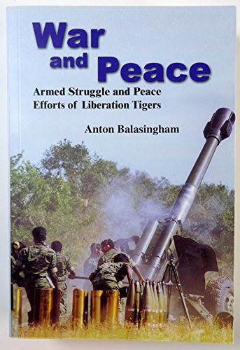 9781903679050: War & Peace: Armed Struggle and Peace Efforts of Liberation Tigers