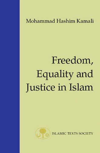 9781903682029: Freedom, Equality and Justice in Islam (Fundamental Rights and Liberties in Islam series)