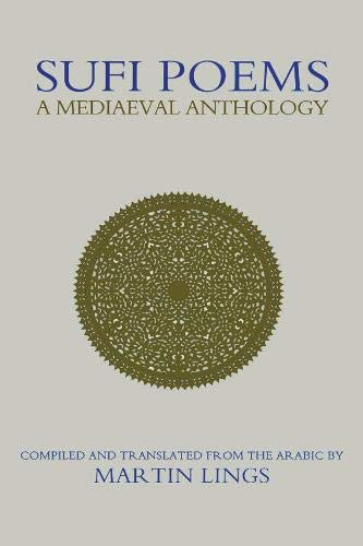 9781903682173: Sufi Poems: A Mediaeval Anthology (Islamic Texts Society Books)