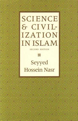 9781903682401: Science and Civilization in Islam