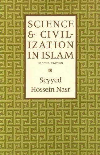 9781903682401: Science & Civilization in Islam