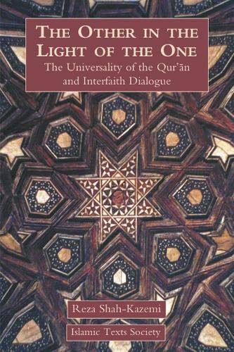 The Other in the Light of the: Shah-Kazemi, Reza