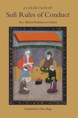 A Collection of Sufi Rules of Conduct: Abu Abd Al-Rahman