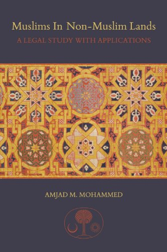 9781903682746: Muslims in Non-Muslim Lands: A Legal Study with Applications