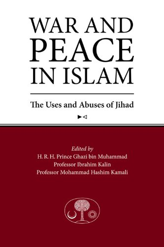 War and Peace in Islam: The Uses and Abuses of Jihad: Islamic Texts Society