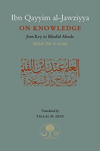 Ibn Qayyim Al-Jawziyya On Knowledge: From Key: Al-Jawziyya, Ibn Qayyim/