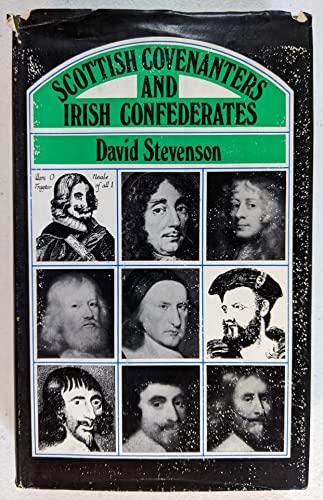 Scottish Covenanters and Irish Confederates: Stevenson, David