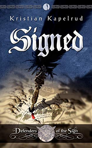Signed: Defenders of the Sign, Vol 1: Kristian Kapelrud