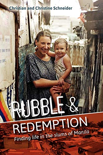 9781903689783: Rubble and Redemption: Finding Life in the Slums of Manila