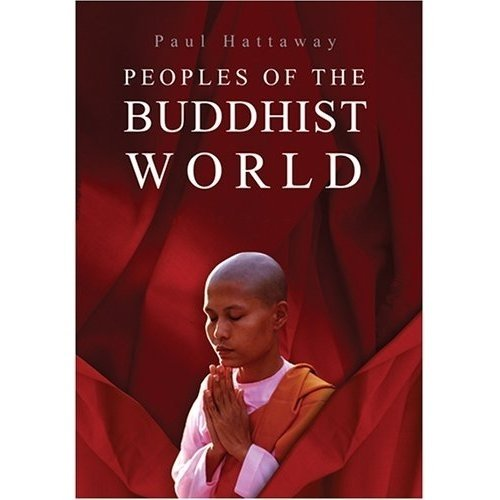 Peoples of the Buddhist World: A Christian Prayer Guide (1903689902) by Paul Hattaway