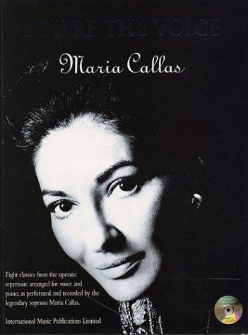 You're the Voice: Voice and Piano: Callas, Maria