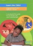 9781903699386: Learn the Child: Helping Looked After Children to Learn
