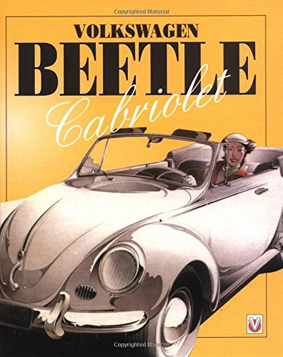 9781903706060: Volkswagen Beetle Cabriolet: The Full Story of the Convertible Beetle
