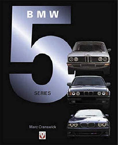 BMW 5 Series (Car & Motorcycle Marque/Model): Cranswick, Marc