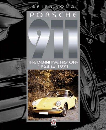 9781903706282: Porsche 911 - The Definitive History 1963 to 1971: 1965-1971 (Vol 1)