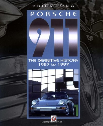 9781903706398: Porsche 911: The Definitive History 1987 to 1997