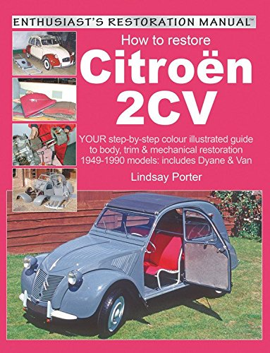 9781903706442: How to Restore Citroen 2CV (Enthusiast's Restoration Manual)
