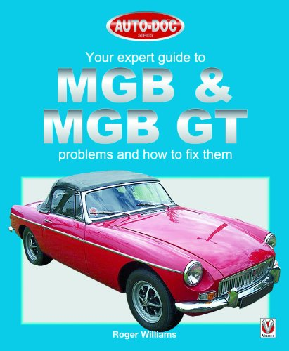 9781903706503: Your Expert Guide to MGB and MGB GT Problems and How to Fix Them (Auto-Doc)