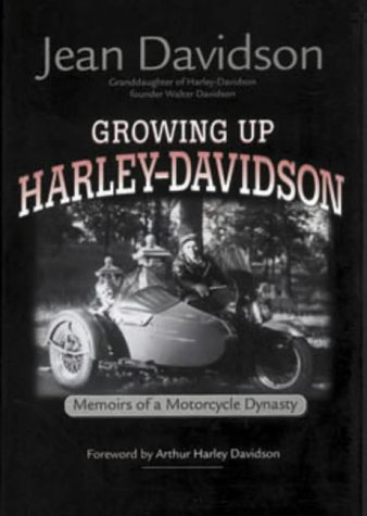 9781903706534: Growing Up Harley-Davidson: Memories of a Motorcycle Dynasty