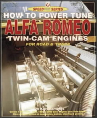 9781903706602: How to Power Tune Alfa Romeo Twin-Cam Engines (Speedpro S.)