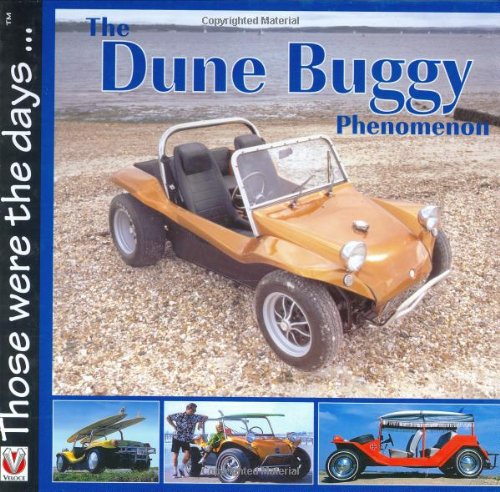 9781903706794: The Dune Buggy Phenomenon: Those were the Days