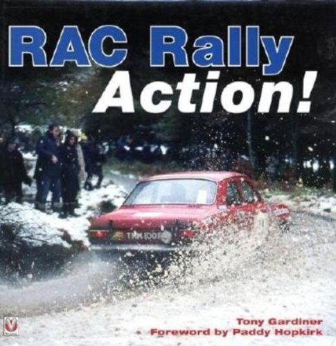 9781903706978: RAC Rally Action! From the 60s,70s & 80s