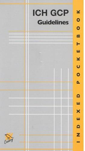 Indexed ICH GCP Guidelines Pocketbook: Hutchinson, David