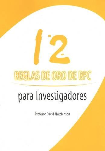 9781903712399: Reglas De Oro De BPC Para Investigadores