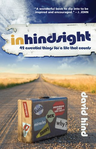 9781903725719: In Hindsight: 42 Essential Things for a Life That Counts